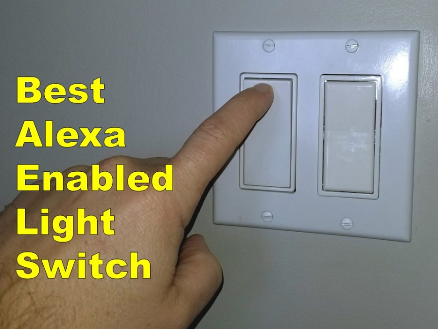 Best Light Switch for Alexa [Budget and Best Overall]